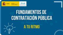 """INAP: Experiencia de aprendizaje A tu ritmo """"Fundamentos de contratación pública"""""""