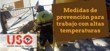 USO te recuerda las medidas de prevención al trabajar con altas temperaturas