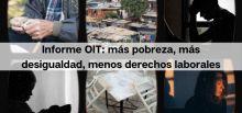 Informe OIT: Más pobreza, más desigualdad, menos derechos laborales