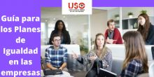 Guías para los Planes de Igualdad retributiva y general en empresas