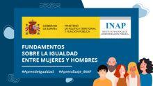 """El INAP convoca la experiencia de aprendizaje dinamizada """"Fundamentos sobre la igualdad entre mujeres y hombres"""""""
