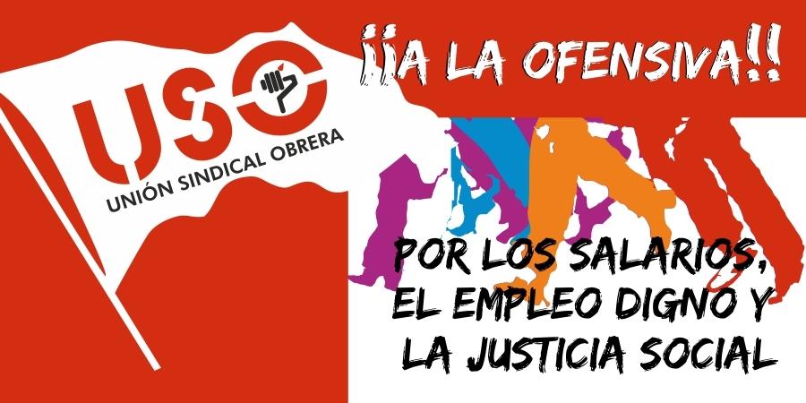 ¡A la ofensiva! Por los salarios, el empleo digno y la justicia social