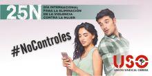 #NoControles, Campaña de USO para el 25-N