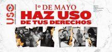 """1º de Mayo """"Haz USO de tus derechos"""""""