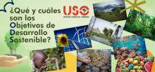 ¿Qué y cuáles son los Objetivos de Desarrollo Sostenible y por qué nos implicamos como sindicato?
