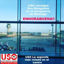 Exito electoral de FAC-USO en las elecciones sindicales del Aeropuerto de Santiago