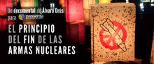"""Estreno en Madrid del documental """"El Principio del Fin de las Armas Nucleares"""""""