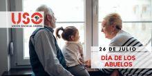 Día Mundial de los Abuelos. Gracias por tanto